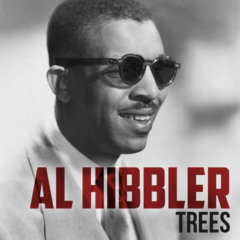 Al Hibbler - Trees