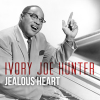 Ivory Joe Hunter - Jealous Heart