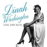Dinah Washington - Long John Blues