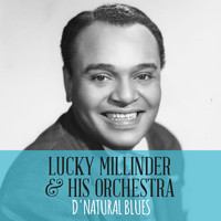 Lucky Millinder & His Orchestra - D' Natural Blues