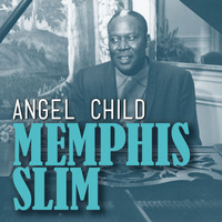 Memphis Slim - Angel Child