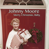 Johnny Moore - Merry Christmas, Baby