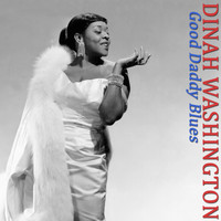 Dinah Washington - Good Daddy Blues