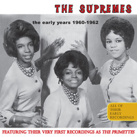 The Supremes - The Early Years 1960-1962