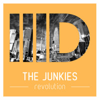 The Junkies - Revolution