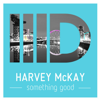 Harvey McKay - Something Good