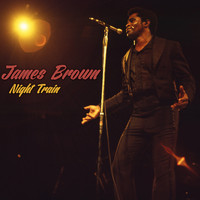 James Brown - Night Train