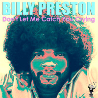 Billy Preston - Don't Let Me Catch You Crying