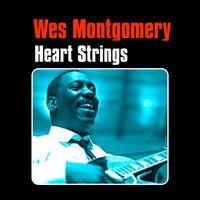 Wes Montgomery - Heart Strings
