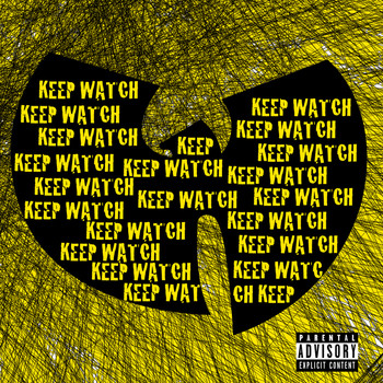 Wu-Tang Clan - Keep Watch (Explicit)