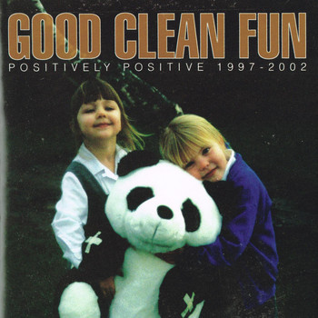 Good Clean Fun - Positively Positive