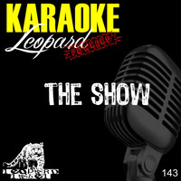 Leopard Powered - The Show (Karaoke Version)