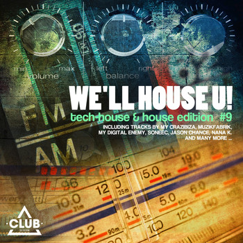 Various Artists - We'll House U! - Tech House & House Edition ,Vol. 9