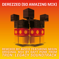 "Daft Punk - Derezzed ((From ""TRON: Legacy"") [Avicii ""So Amazing Mix""] [Feat. Negin])"