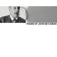 John Betjeman - Poems of John Betjeman