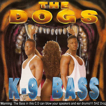 The Dogs - K-9 Bass