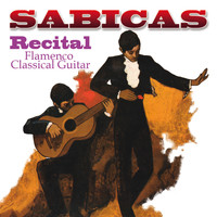 Sabicas - Recital - Flamenco Classical Guitar