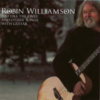 Robin Williamson - Just Like The River And Other Songs For Guitar