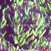 The Holydrug Couple - Awe