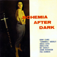 Kenny Clarke - Bohemia After Dark (feat. Nat Adderley, Cannonball Adderley, Donald Byrd & Horace Silver) [Bonus Track Version]