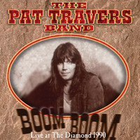 The Pat Travers Band - Boom Boom Live at the Diamond 1990