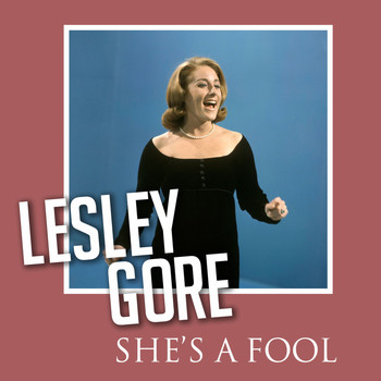 Lesley Gore - She's a Fool