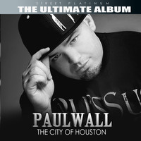 Paul Wall - Street Platinum: The Ultimate Album