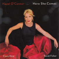 Hazel O' Connor - Here She Comes