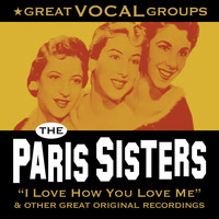 The Paris Sisters - Great Vocal Groups