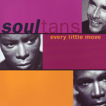 Soultans - Every Little Move