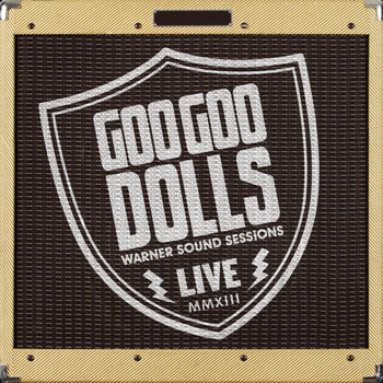 The Goo Goo Dolls - Warner Sound Sessions
