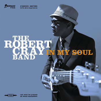 Robert Cray Band - In My Soul