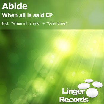 Abide - When All Is Said - EP