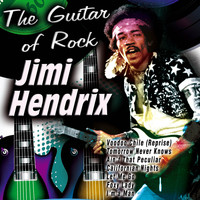 Jimi Hendrix - The Guitar of Rock