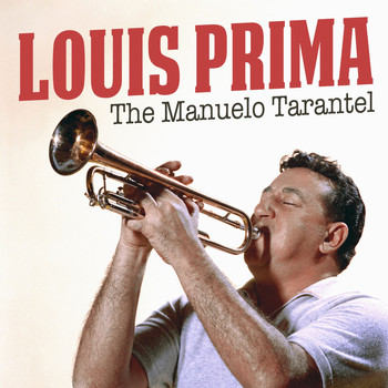 Louis Prima - The Manuelo Tarantel