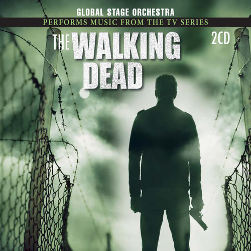 """Global Stage Orchestra MP3 Album Global Stage Orchestra Performs Music From """"The Walking Dead"""" (Music from the Original T.V. Series)"""