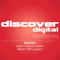 Bissen - Don't Walk Away