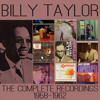 Billy Taylor - The Complete Recordings: 1958-1962