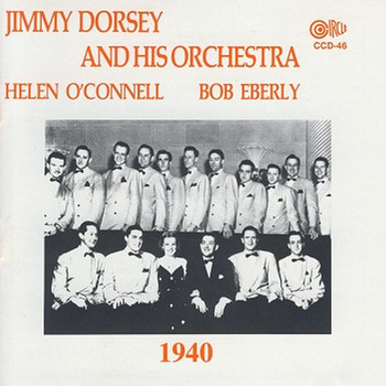 Jimmy Dorsey - Jimmy Dorsey and His Orchestra