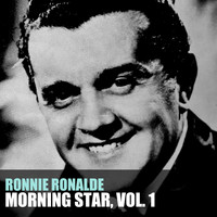 RONNIE RONALDE - Morning Star, Vol. 1