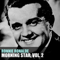 RONNIE RONALDE - Morning Star, Vol. 2