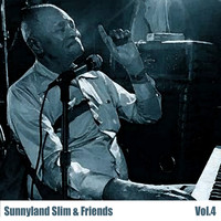 Sunnyland Slim - Sunnyland Slim & Friends, Vol. 4