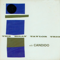 Billy Taylor - The Billy Taylor Trio with Candido (Bonus Track Version)