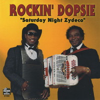 Rockin' Dopsie - Saturday Night Zydeco