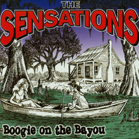 The Sensations - Boogie on the Bayou