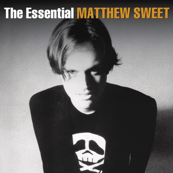 Matthew Sweet - The Essential Matthew Sweet