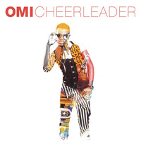Omi - Cheerleader (Remixes)