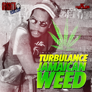 Turbulance - Jamaican Weed - Single