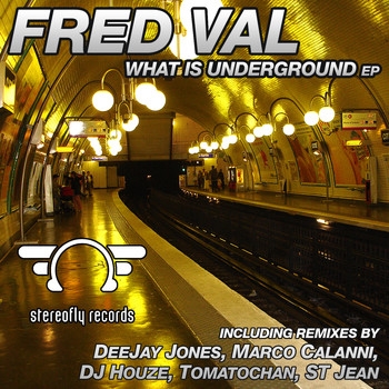 Fred Val - What Is Underground
