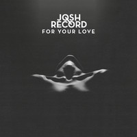 Josh Record - For Your Love (EP)